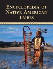 2006-08, Encyclopedia of Native American Tribes, Carl Waldman, Excellent, -- Gen