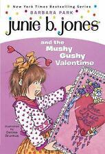 Junie B. Jones AND THE MUSHY GUSHY VALENTINE by Barbara Park Paperback