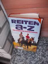 Reiten A-Z, Das Lexikon für Pferdefreunde, aus dem Schneiderbuch Verlag.