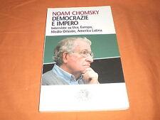 noam  chomsky  democrazie e impero interviste su usa europa medio oriente americ