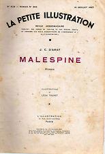 LA PETITE ILLUSTRATION N° 829 - MALESPINE T1, par Jean D'AMAT - 1937