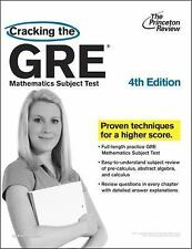 Cracking the GRE Mathematics Subject Test, 4th Edition (Graduate Schoo-ExLibrary