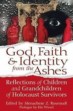 God, Faith and Identity from the Ashes : Reflections of Children and...