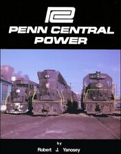 Penn Central Power: 25th Anniversary Edition Reprint / Railroad