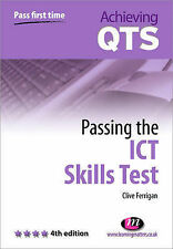 Ferrigan, Clive Passing the ICT Skills Test (Achieving QTS Series) Very Good Boo