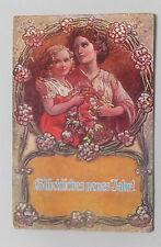AK  Neujahrskarte Neujahr Mutter mit Kind gel. 1910