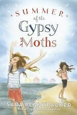 Summer of the Gypsy Moths by Pennypacker, Sara