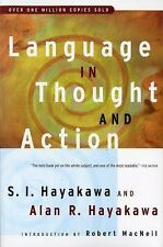 Language in Thought and Action: Fifth Edition by S.I. Hayakawa, Alan R. Hayakaw