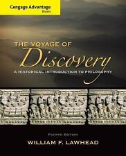 The Voyage of Discovery : A Historical Introduction to Philosophy by William...