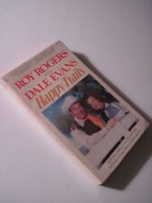 Roy Rodgers And Dale Evans, Happy Trails! 1979 Paperback! westerns serials
