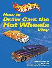 How to Draw Cars the Hot Wheels Way, Robertson, Scott, Acceptable Book