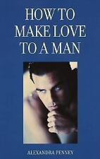 G, How to Make Love to a Man, Penney, Alexandra, 0517601095, Book
