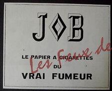 Publicité ancienne JOB PAPIER A CIGARETTE POUR VRAI FUMEUR   1964