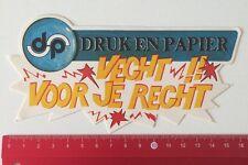 Aufkleber/Sticker: Druk En Papier - Vecht Voor Je Recht (260516194)