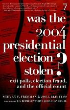 Was the 2004 Presidential Election Stolen?: Exit Polls, Election Fraud, and the