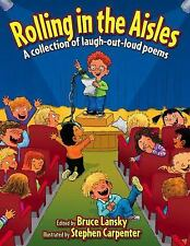 Rolling in the Aisles : Kids Pick the Funniest Poems-ExLibrary