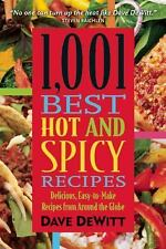 1,001 Best Hot and Spicy Recipes, DeWitt, Dave, Good Book