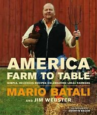 AMERICA - FARM TO TABLE (978145558468 - JIM WEBSTER MARIO BATALI (HARDCOVER) NEW