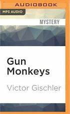 Gun Monkeys by Victor Gischler (2016, MP3 CD, Unabridged)