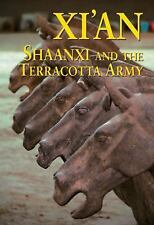 Xi'an, Shaanxi and the Terracotta Army by Paul Mooney.. Odyssey guides