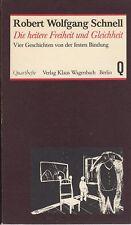 Robert Wolfgang Schnell: Die heitere Freiheit und Gleichheit (illustr.)  EA 1978