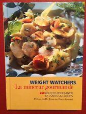 WeightWatchers - La Minceur Gourmande - 260 Recettes pour mincir