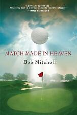 Match Made In Heaven: A Tale of Golf-ExLibrary