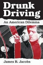 Drunk Driving An American Dilemma Jacobs Paperback Crime & Justice LAW Novel USA
