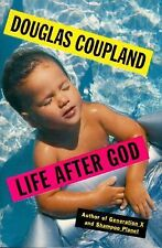 Coupland, Douglas  Life After God  Signed US HCDJ 1st/1st NF