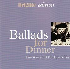 BRIGITTE EDITION: BALLADS FOR DINNER / CD - NEUWERTIG