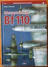 Messerschmitt Bf - 110 - Kagero Monograph Special  ENGLISH HARDBACK