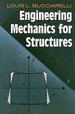 Engineering Mechanics for Structures by Louis L. Bucciarelli (2009, Paperback)