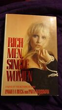 Rich Men, Single Women by Pamela Beck & Patti Massman SIGNED 1988 1st/1st HCDJ