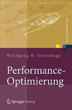 Performance-Optimierung: Systeme, Anwendungen, Geschäftsprozesse (X.systems.pres