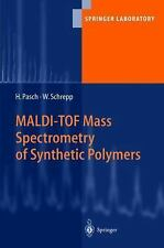MALDI-TOF Mass Spectrometry of Synthetic Polymers (Springer Laboratory-ExLibrary