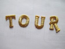 #3586 Golden Word TOUR Embroidery Iron On Applique Patch