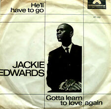 """7"""" 60s mega rare vg +! Jackie Edwards: he 'll have to go"""