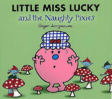 Little Miss Lucky and the Naughty Pixies by Roger Hargreaves (Paperback, 2007)