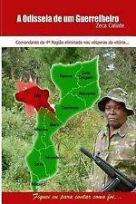Odisseia de Um Guerrilheiro : Moçambique by Zeca Caliate (2014, Paperback)