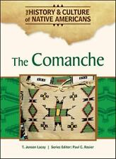 The Comanche (History & Culture of Native Americans)-ExLibrary