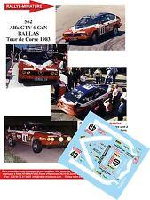 DÉCALS  Promo 1/18 réf 562 Alfa GTV 6 GrN BALLAS Tour de Corse 1983