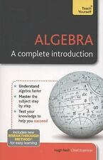 Algebra : A Complete Introduction by Hugh Neill (2013, Paperback)