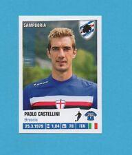 PANINI CALCIATORI 2012-2013-Figurina n.404- CASTELLINI-SAMPDORIA -NEW