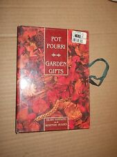 2 books in One: Pot Pourri / Garden Gifts by Hilary Hammond / Rosemary Hughes