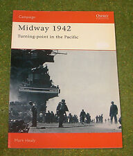 OSPREY MILITARY CAMPAIGN SERIES 30 MIDWAY 1942 TURNING-POINT IN THE PACIFIC