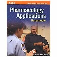 Paramedic: Pharmacology Applications by American Academy of Orthopaedic Surgeon