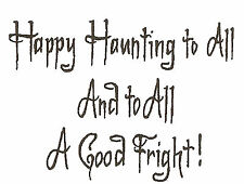 Halloween Happy Haunting Text, Wood Mounted Rubber Stamp NORTHWOODS New, CC9592