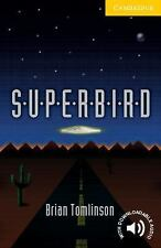 Superbird: Level 2 (Cambridge English Readers)-ExLibrary