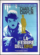 CINEMA-manifesto LA FEBBRE DELL'ORO charlie chaplin, swain, murray THE GOLD RUSH
