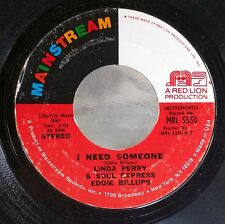SOUL/FUNK 45: LINDA PERRY & SOUL EXPRESS/EDDIE BILLUPS I Need Someone MAINSTREAM